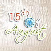 Indian Independence Day background with text 15th of August on grungy background. poster