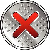 A vector illustration of an industrial style button icon for Close or X. poster