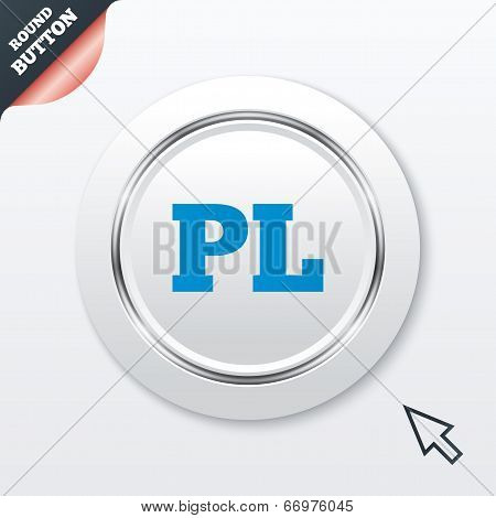 Polish language sign icon. PL translation symbol. White button with metallic line. Modern UI website button with mouse cursor pointer. Vector poster