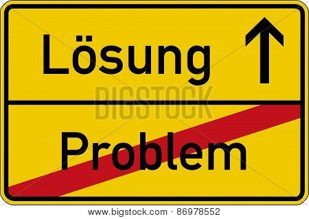 The German words for problem and solution (Problem and L?sung) on a road sign poster