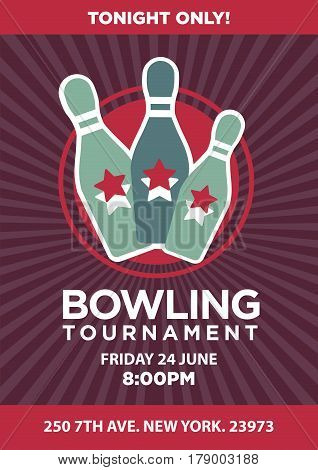 Bowling tournament poster with date and place text template. Sport game contest event invitation vector design with balls, skittle pins and stars