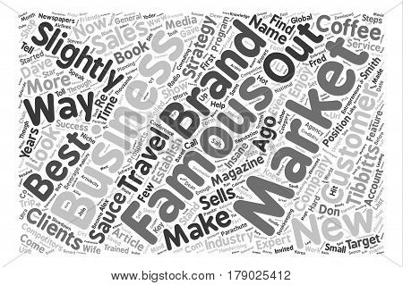 Steps To Get Slightly Famous text background word cloud concept