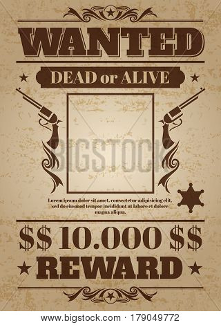 Vintage wanted western poster with blank space for criminal photo. Vector mockup wanted banner with frame photo, wanted retro message illustration