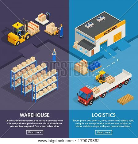 Logistics and warehouse two vertical banners with workers  racks with boxes and cargo transport isometric vector illustration