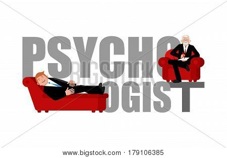 Psychologist Lettering. Consultation Of Psychotherapist. Couch Psychologist.