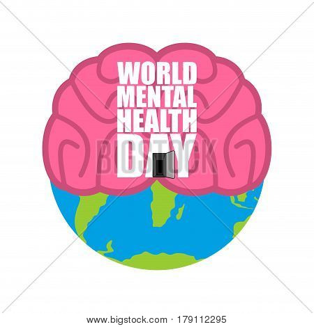 World Mental Health Day. Brain And Earth.