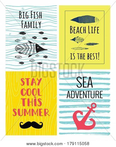 A set of cute sea vector cards. Inspiration posters with a fish anchor hand drawn mustaches on wooden texture. Big fish family. Beach life is the best. Stay cool this summer lettering. Sea adventure