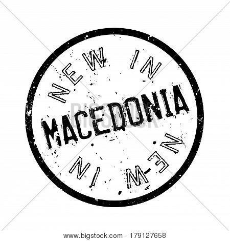New In Macedonia rubber stamp. Grunge design with dust scratches. Effects can be easily removed for a clean, crisp look. Color is easily changed.