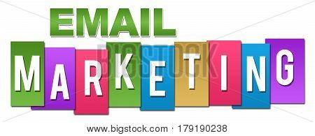Email marketing concept image with text written over colorful background.