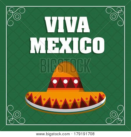viva mexico - hat traditional green background vector illustration eps 10