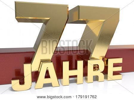 Golden digit seventy seven and the word of the year. Translated from the German - years.3D illustration
