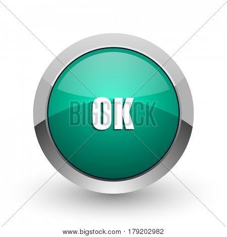 Ok silver metallic chrome web design green round internet icon with shadow on white background.