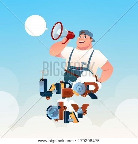 Workman Hold Megaphone International Labor Day Celebration May Holiday Greeting Card Flat Vector Illustration
