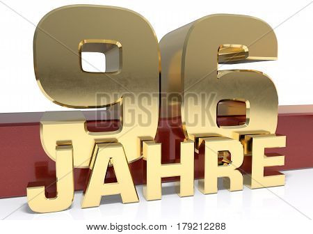 Golden digit ninety six and the word of the year. Translated from the German - years.3D illustration