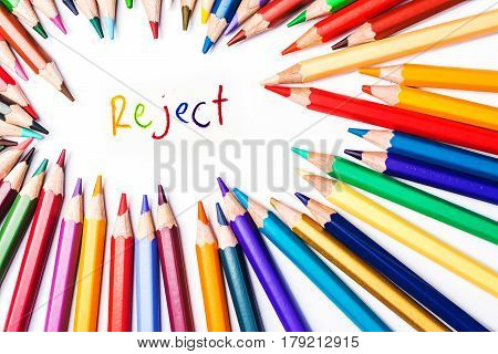 reject drawing by color pencil on white background