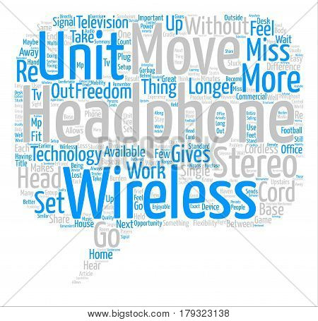 What Is The Difference Between Cordless Wirless Headphones text background word cloud concept
