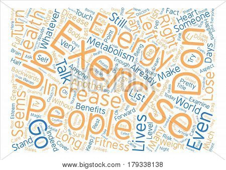 Whatever You Do Don t Exercise text background word cloud concept