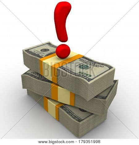The emphasis on money. Packs of US dollars tied with a tapes on a white surface with a red exclamation point on them. Isolated. 3D Illustration
