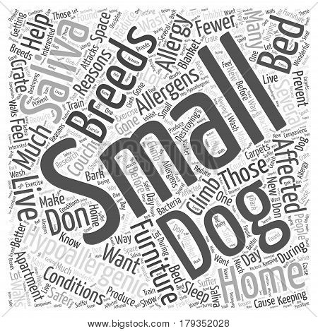 why do small dogs help with hypoallergenic conditions dlvy nicheblowercom Word Cloud Concept