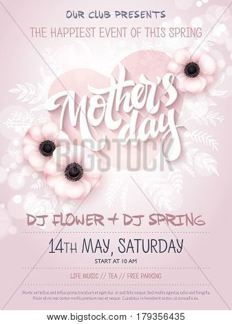 vector hand drawn mothers day event poster with blooming anemone flowers, heart shaped frame, hand lettering text - mothers day and luminosity flares.