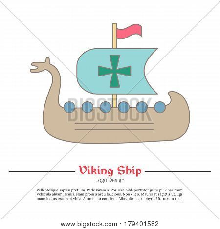 Medieval Viking ship boat. Single logo modern flat and thin line style isolated on white background. Colorful medieval theme symbol. Simple medieval pictogram logotype template. Vector illustration