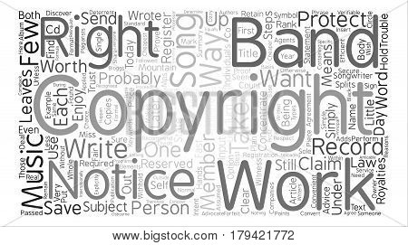Copyright and music the right way to protect your rights text background word cloud concept