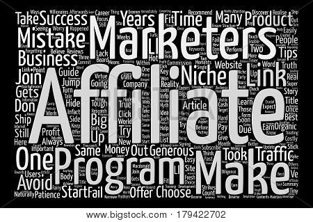 Costly Mistakes Affiliate Marketers Make In Their Career Word Cloud Concept Text Background