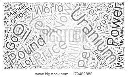 Could Spot Uranium Prices Reach pound text background wordcloud concept