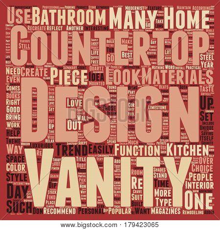 Countertops And Vanities Designers Love text background wordcloud concept