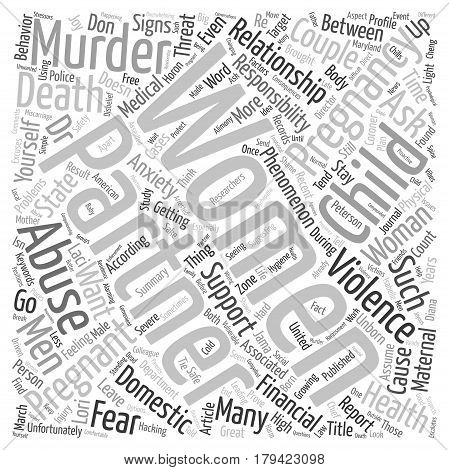 Couples Pregnancy And Murder The Maternal Murder Phenomenon text background wordcloud concept