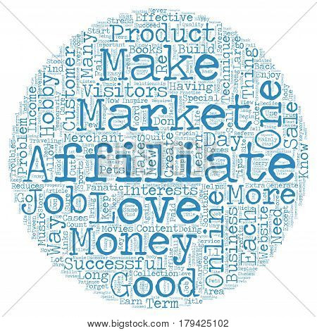 Crucial Tips And Techniques Required To Be An Affiliate Marketer text background wordcloud concept