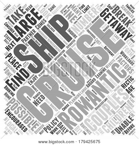 Cruise Ships A Romantic Getaway for Couples Word Cloud Concept