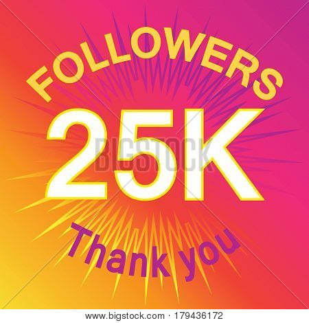 25 Thousand Followers Illustration With Thank You