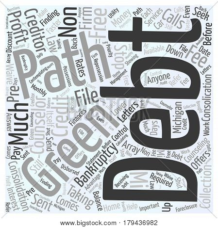Finding A Debt Consolication Free And Non Profit In MI Word Cloud Concept