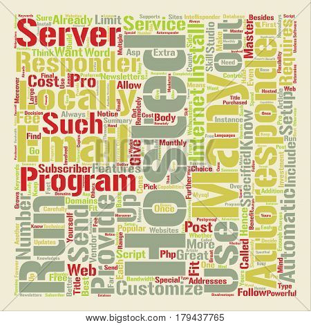 The Pros And Cons Of Locally Hosted Automatic Responders text background word cloud concept