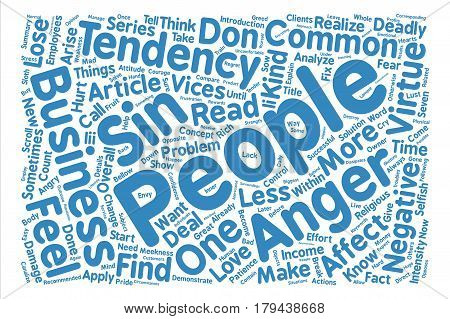 The seven deadly sins of business people Anger Word Cloud Concept Text Background