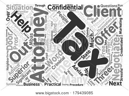 Three Reasons To Hire A Tax Attorney Word Cloud Concept Text Background