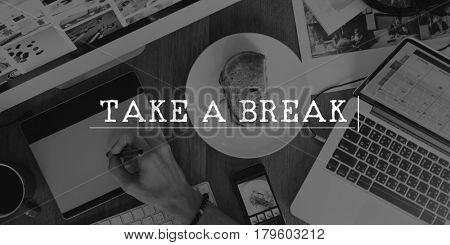Take a Break Leisure Concept