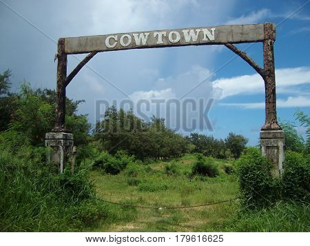 Cowtown in Marpi, Saipan used to be a tourist ranch in the 1990s owned by multi-millionaire Larry Hilbloom whose disappearance remains a mystery to this day. Lots of cows still use the pasture.