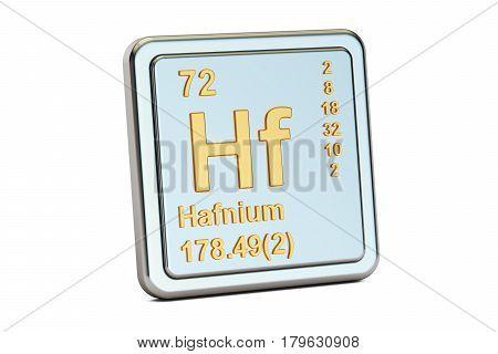 Hafnium Hf chemical element sign. 3D rendering isolated on white background