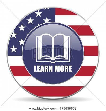 Learn more usa design web american round internet icon with shadow on white background.