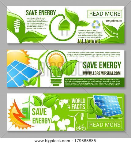 Eco green energy saving banner. Energy saving light bulb with green leaf plant, sun energy solar panel and wind turbine of green city, recycle symbol and trees. Ecology, eco power web banner design