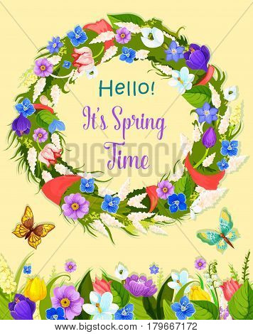 Hello Spring vector greeting card of floral wreath with butterflies and blooming springtime flowers meadow with crocuses, poppy and lily blossoms, narcissus daffodils and spring time season tulips