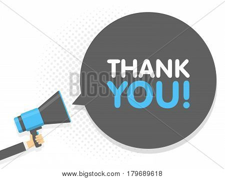 Hand Holding Megaphone. Speech Sign Text Thank You. Vector Illustration