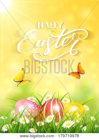 Yellow nature background with sun beams and lettering Happy Easter, flying butterflies and three colorful Easter eggs on grass and flowers, illustration.