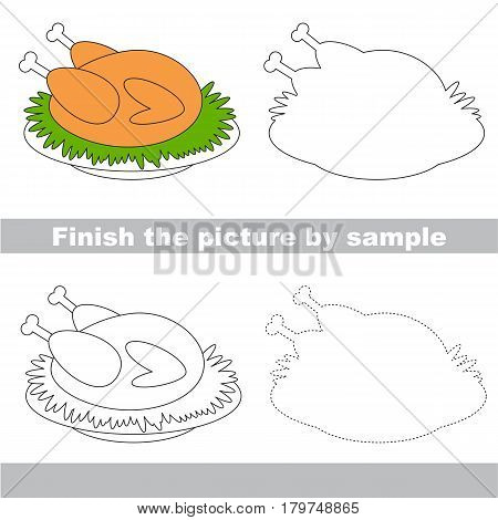 Drawing worksheet for preschool kids with easy gaming level of difficulty, simple educational game for kids to finish the picture by sample and draw the Grilled Turkey.
