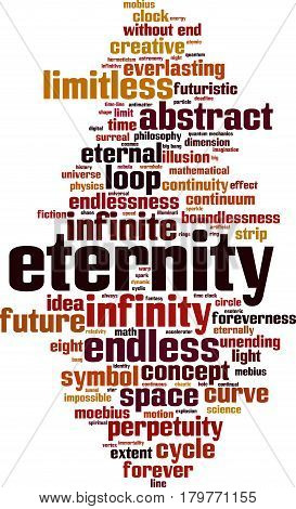 Eternity word cloud concept. Vector illustration on white