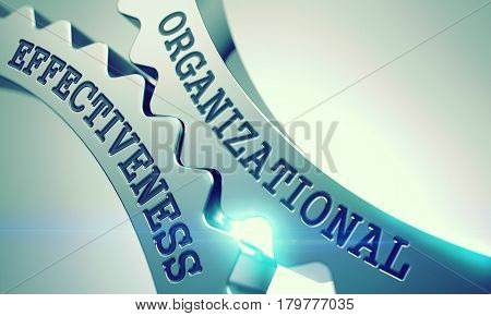 Text Organizational Effectiveness on the Metal Cog Gears - Communication Concept . Organizational Effectiveness - Illustration with Lens Effect . 3D .