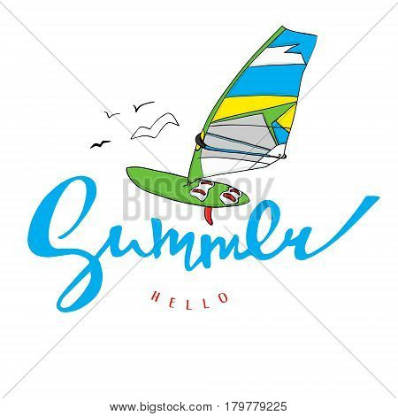 "Bright poster with hand lettering"" Hello summer"". Print for T-shirt. Vector illustration EPS10."