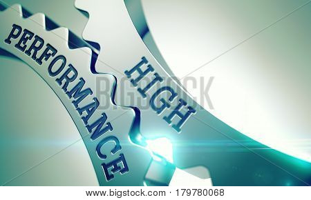 Text High Performance on the Metal Gears - Communication Concept. High Performance on the Mechanism of Metal Gears. Business Concept in Industrial Design. 3D Illustration .